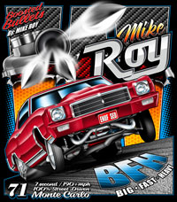 Mike Roy Turbocharged Monte Carlo Drag Racing Custom T Shirts