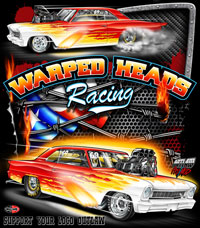 NEW!! Warped Heads Outlaw Pro Mod Chevy II Drag Racing Custom T Shirts