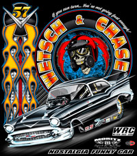 NEW!! Wetsch & Chase 57 Chevy Funny Car Drag Racing Custom T Shirts
