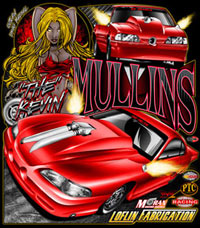 NEW !! Kevin Mullins Outlaw Drag Radial Mustang Racing T Shirts